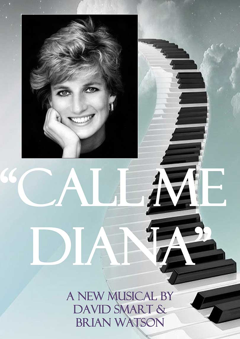 Call Me Diana  - A musical by David Smart and Brian Watson